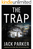 THE TRAP a gripping detective thriller full of twists and turns
