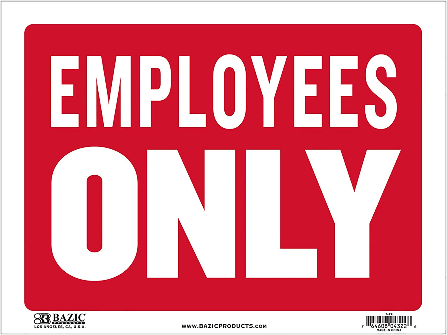 BAZIC Employees Only Sign 9