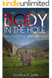 The Body in the Hole: Book One of the Undertaker Series
