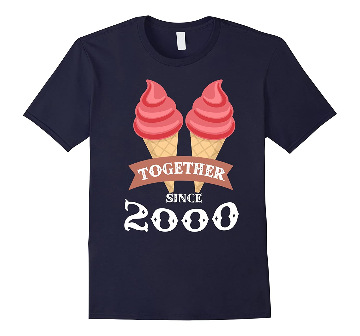 Ice Cream Together Since 2000 Shirt- Summer Style 2016-BN