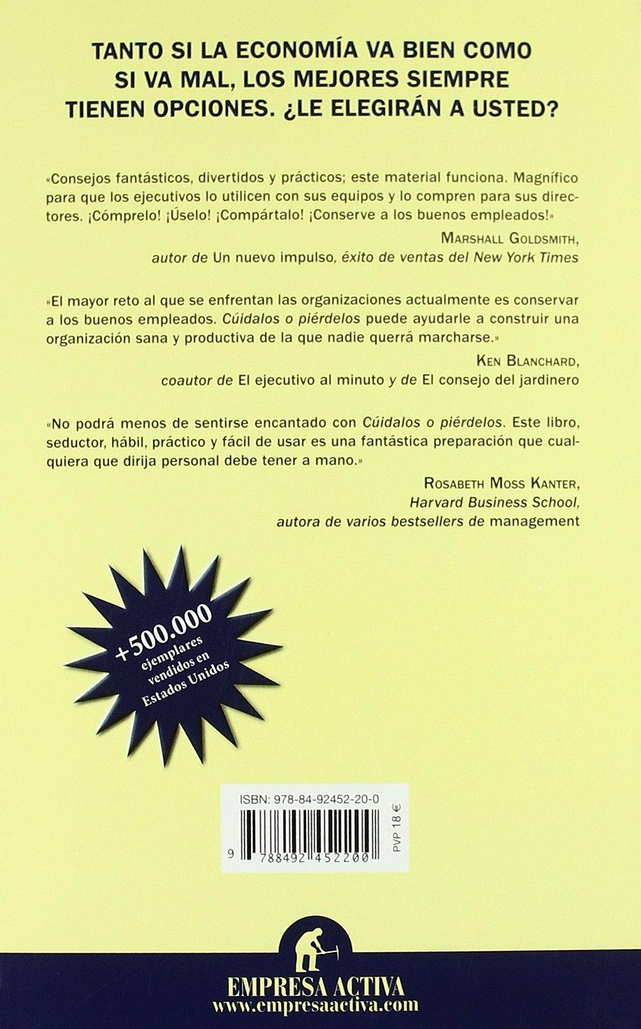 Cuídalos o piérdelos: Haz que los mejores trabajen contigo (Spanish Edition):  Sharon Jordans-Evans, Beverly Kaye, Isabel Merino Sánchez: 9788492452200:  ...
