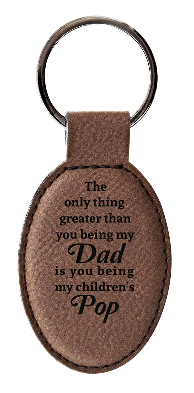 Only Thing Greater Than You Being My Dad Being My Childrens Papa Leather Oval Keychain Key Tag Brown
