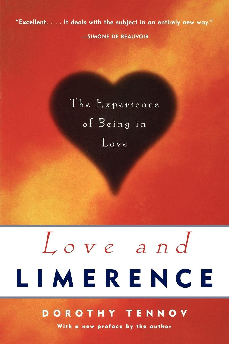 Love And Limerence The Experience Of Being In Love Dorothy Tennov
