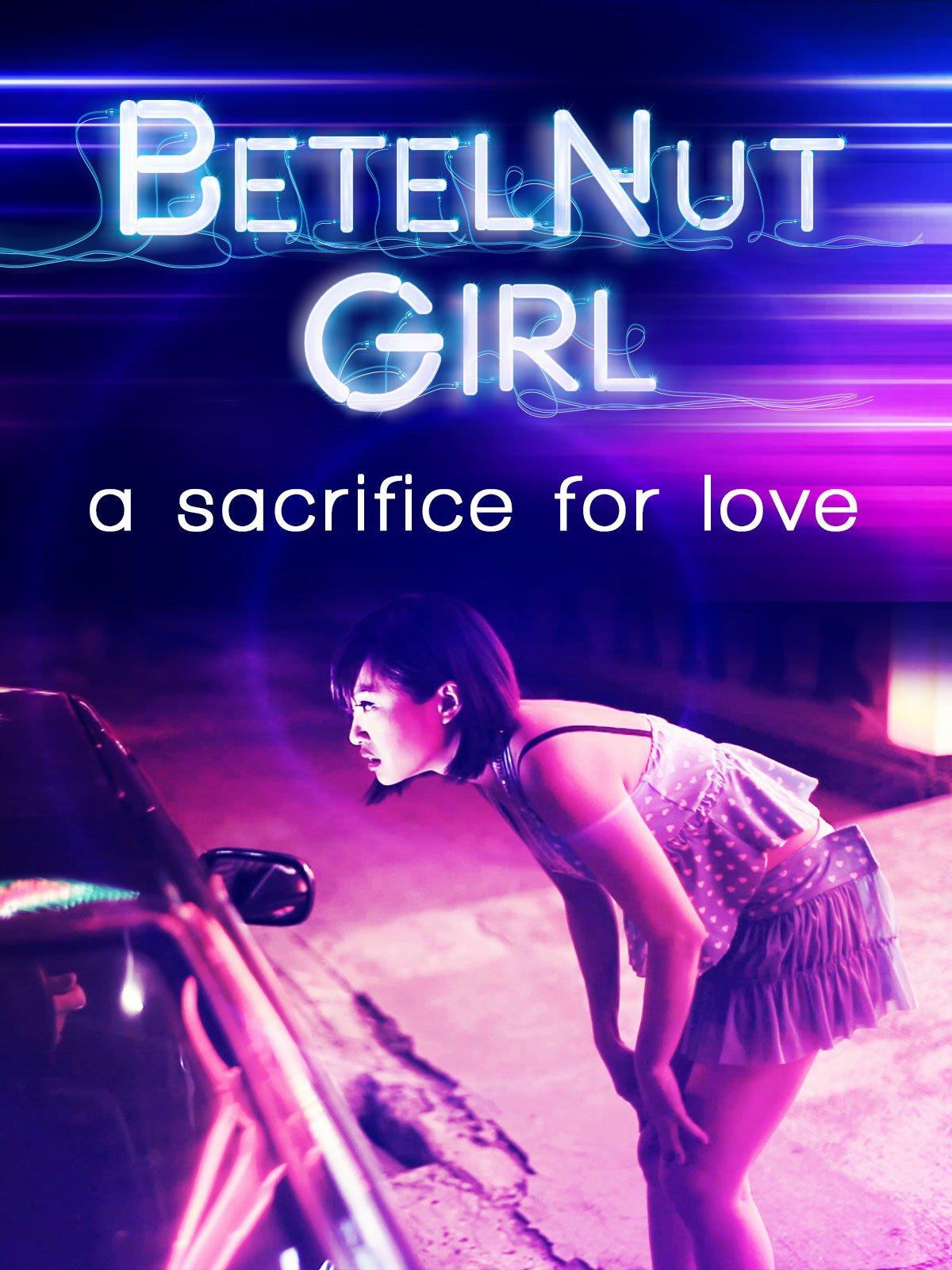 Amazon com: Watch Betel Nut Girl | Prime Video