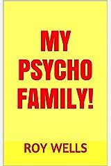 My Psycho Family!