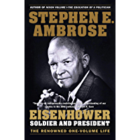 Eisenhower: Soldier and President (English Edition)
