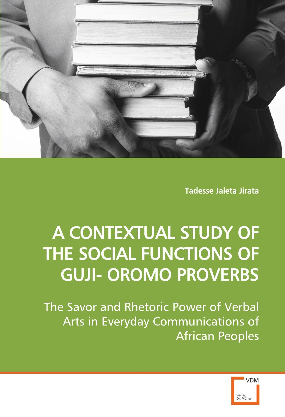 A Contextual Study Of The Social Functions Of Guji- Oromo