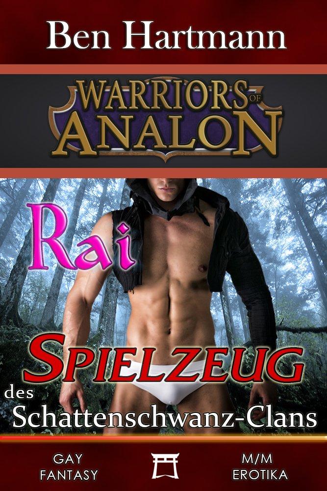 Rai: Spielzeug des Schattenschwanz-Clans: Gay M/M Fantasy ...
