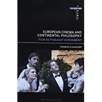 European Cinema and Contemporary Philosophy: Thinking Cinema as Post-Enlightenment Practice