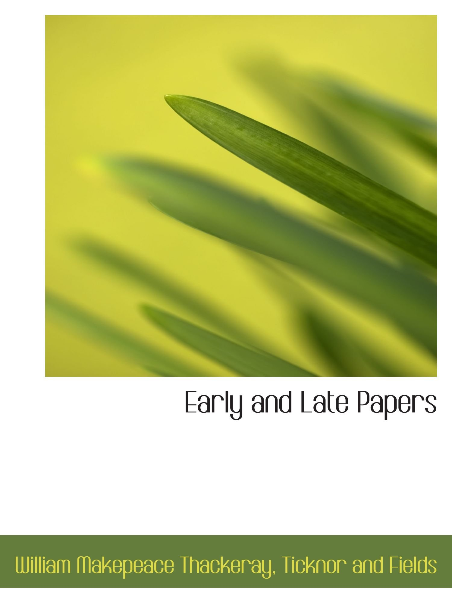 Read Online Early and Late Papers pdf