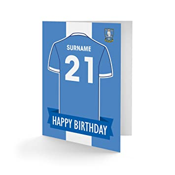 Official Personalised Sheffield Wednesday Fc Shirt Birthday Card