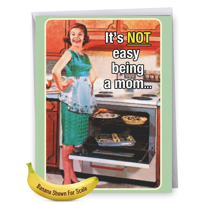 Jumbo Funny Mother's Day Card: Motherhood Not Easy