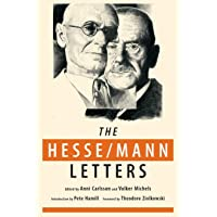 The Hesse-Mann Letters: The Correspondence of Hermann Hesse