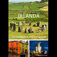 Irlanda, Conhecendo a ilha esmeralda