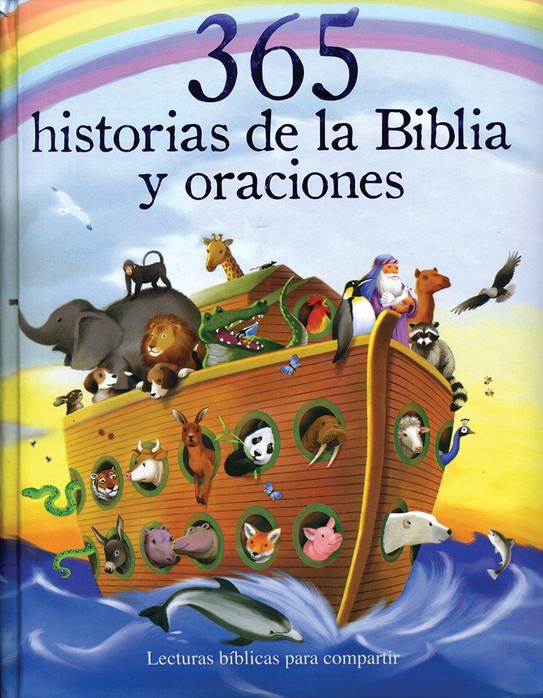 365 Historias De La Biblia Y Oraciones (365 Bible Stories)