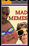 Memes: The Dankest Funny Memes: Joke Books For Memes Fans Everywhere