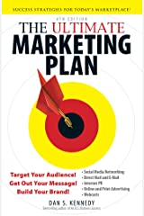 The Ultimate Marketing Plan: Target Your Audience! Get Out Your Message! Build Your Brand! Paperback