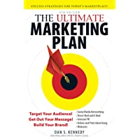 The Ultimate Marketing Plan 4th Edition: Target Your Audience! Get Out Your Message! Build Your Brand!