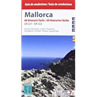 Mallorca, 60 itinerarios fáciles GR221 - GR222 (incluye 7 mapas). Guía excusionista. Castellano, catalán. Mapas escala 1:50.000. Editorial Alpina. (Guias De Senderismo)