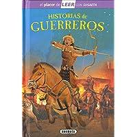 Historias de guerreros (El placer de LEER con Susaeta - nivel 4)