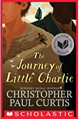 The Journey of Little Charlie (National Book Award Finalist) Kindle Edition
