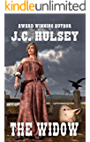 "The Widow: Life on a Hog Farm: A Western Adventure From The Author of ""Angel Falls, Texas"""