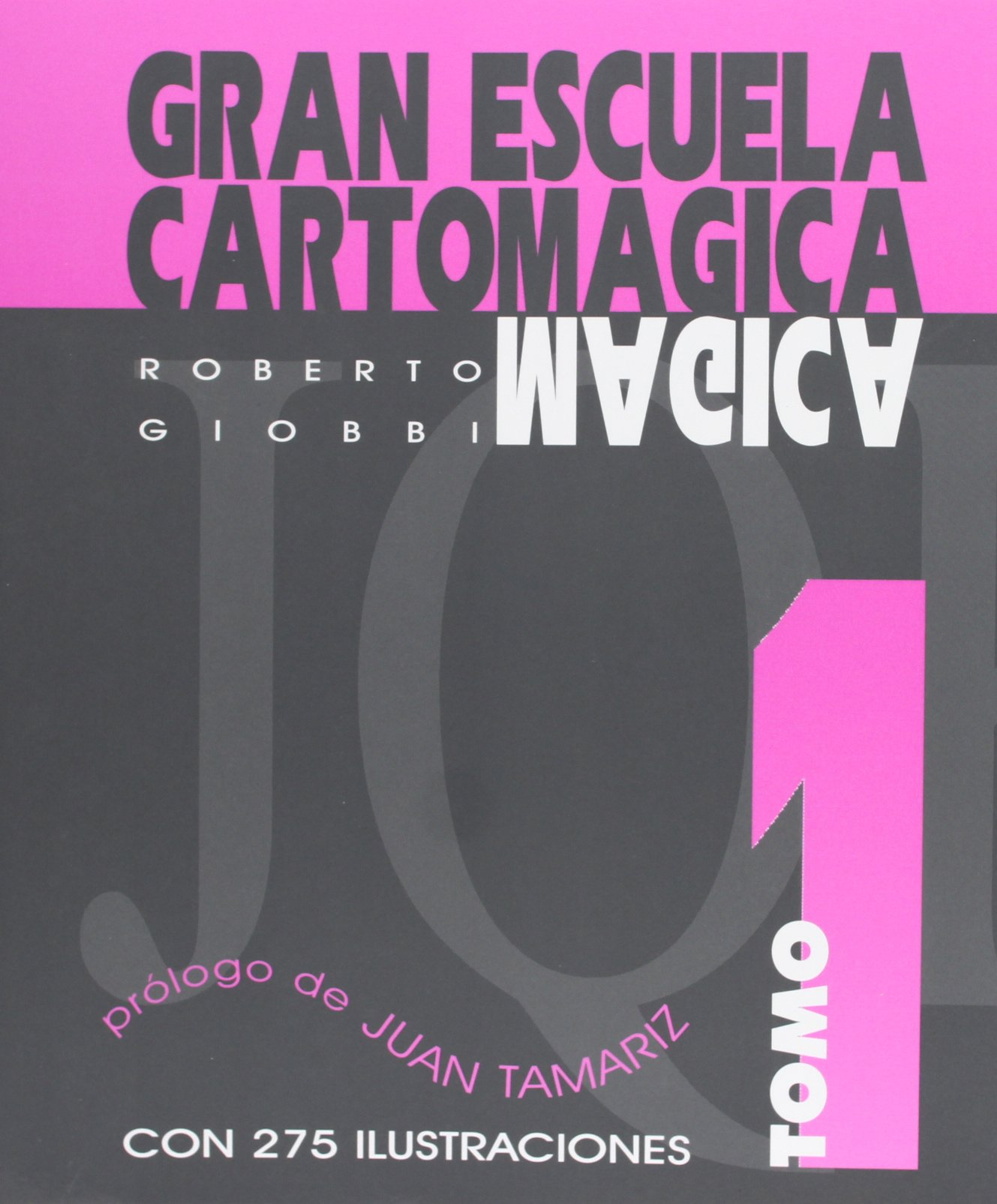 Gran escuela cartomagica - tomo I Tapa blanda – 4 dic 2012 Roberto Giobbi Paginas Libros De Magia S.L. 8489749639