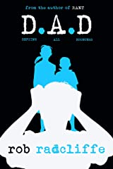 D.A.D: Defying All Doubters (The Reluctant Bloggist Book 2) Kindle Edition