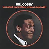 To Russell, My Brother, Whom I Slept With