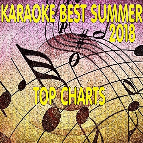 karaoke Best Summer 2018 (Top Charts) Best Sing Along Songs