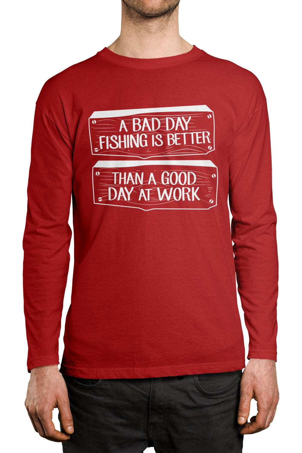 Apparel A Bad Day Fishing Is Better Than S Shirt