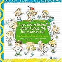 Las divertidas aventuras de los números (Castellano - A PARTIR DE 3 AÑOS - LIBROS DIDÁCTICOS - Las divertidas aventuras…