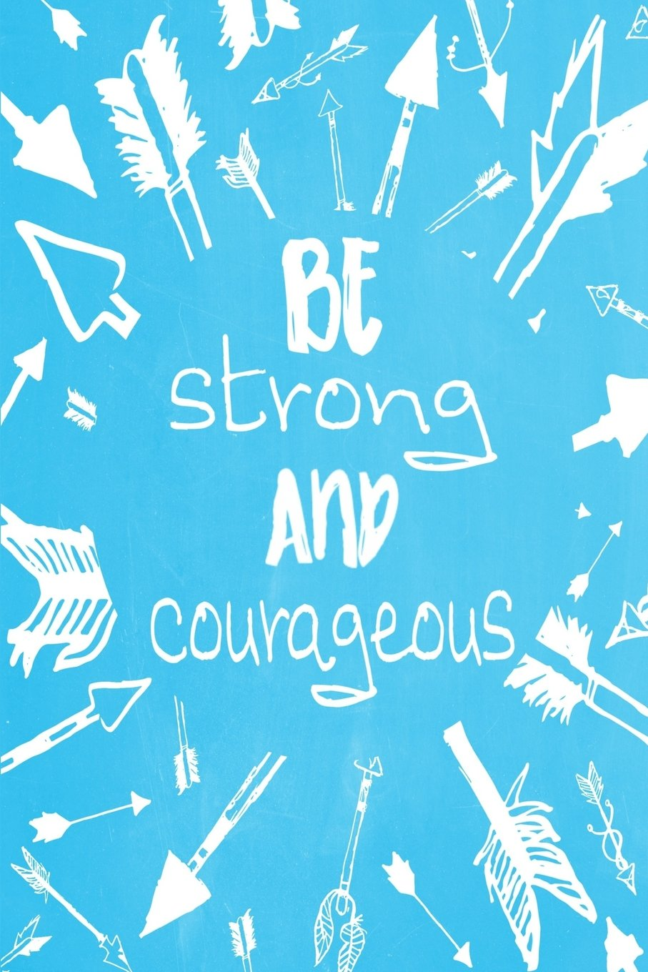"""Download Pastel Chalkboard Journal - Be Strong and Courageous (Light Blue): 100 page 6"""" x 9"""" Ruled Notebook: Inspirational Journal, Blank Notebook, Blank ... Strong and Courageous Journals) (Volume 5) ebook"""