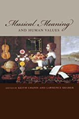 Musical Meaning and Human Values Paperback