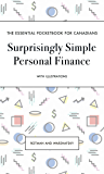 Surprisingly Simple Personal Finance: The Essential Pocketbook for Canadians