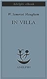 In villa (Piccola biblioteca Adelphi)