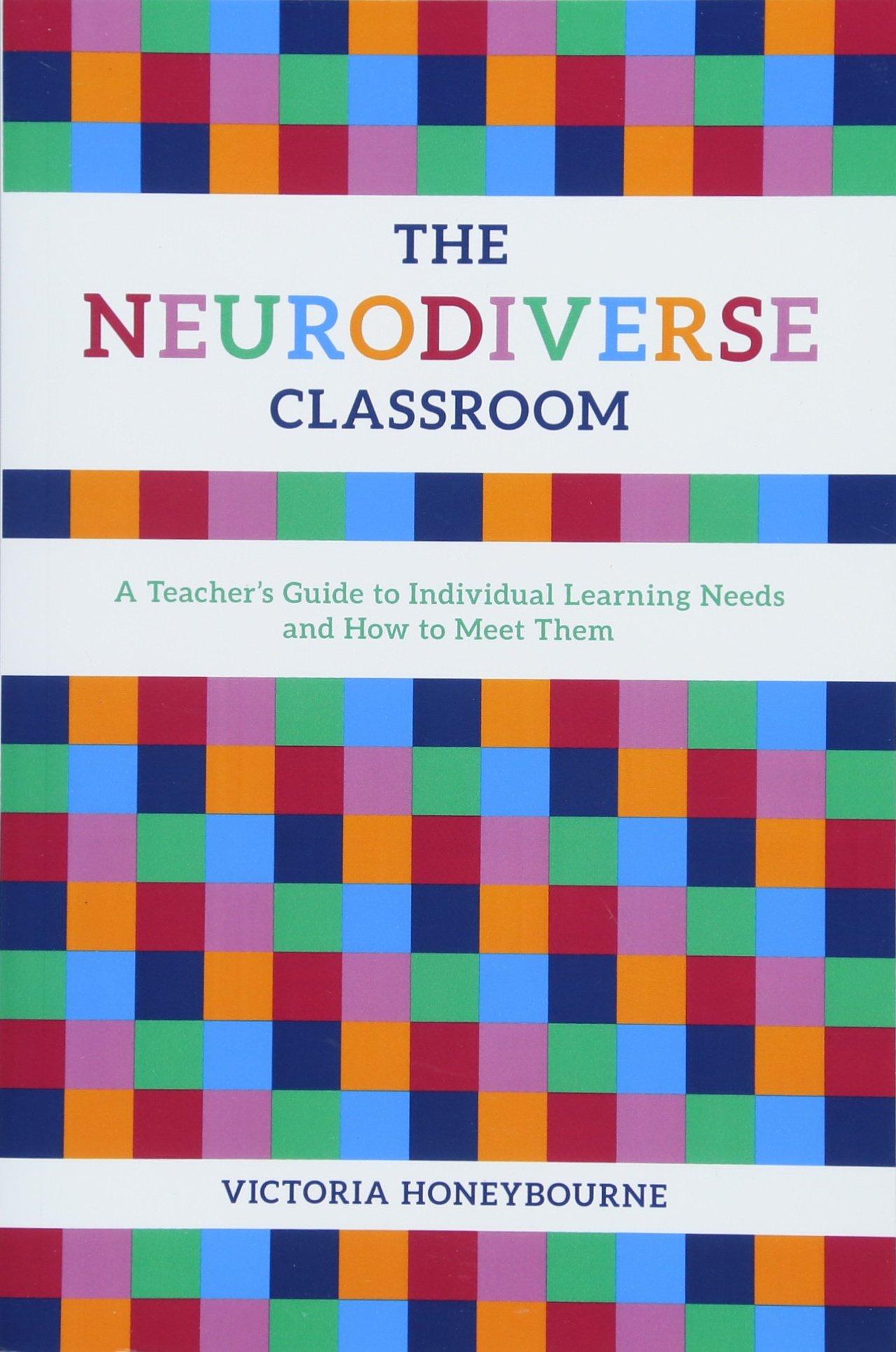 Neurodiversity And Differentiation >> Amazon Com The Neurodiverse Classroom 9781785923623 Victoria