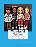 """Wonderful Wellies: Sewing for 14"""" tall dolls (Summer)"""