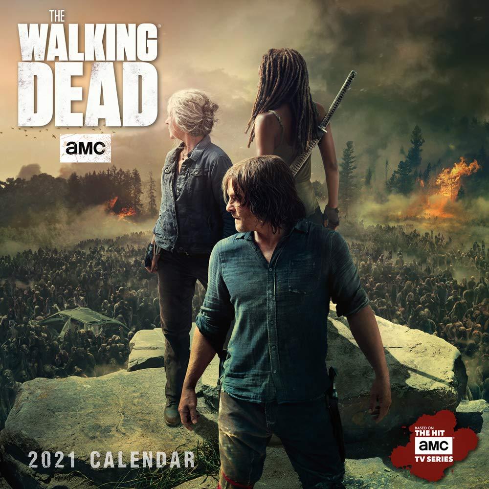 Walking Dead Calendar 2021 2021 AMC The Walking Dead® Mini Calendar: AMC: 9781531911478