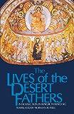 The Lives of the Desert Fathers: Historia Monachorum in Aegypto (Cistercian Studies No. 34) (Volume 34)