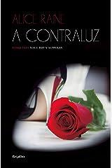 A contraluz (Luz y sombras 3) (Spanish Edition) Kindle Edition