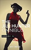 The Jill Hunter Short Story Omnibus (A Jill Hunter Short Story Series Boxset)