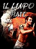 Il lupo Hait  (L'arena dei lupi Vol 2)