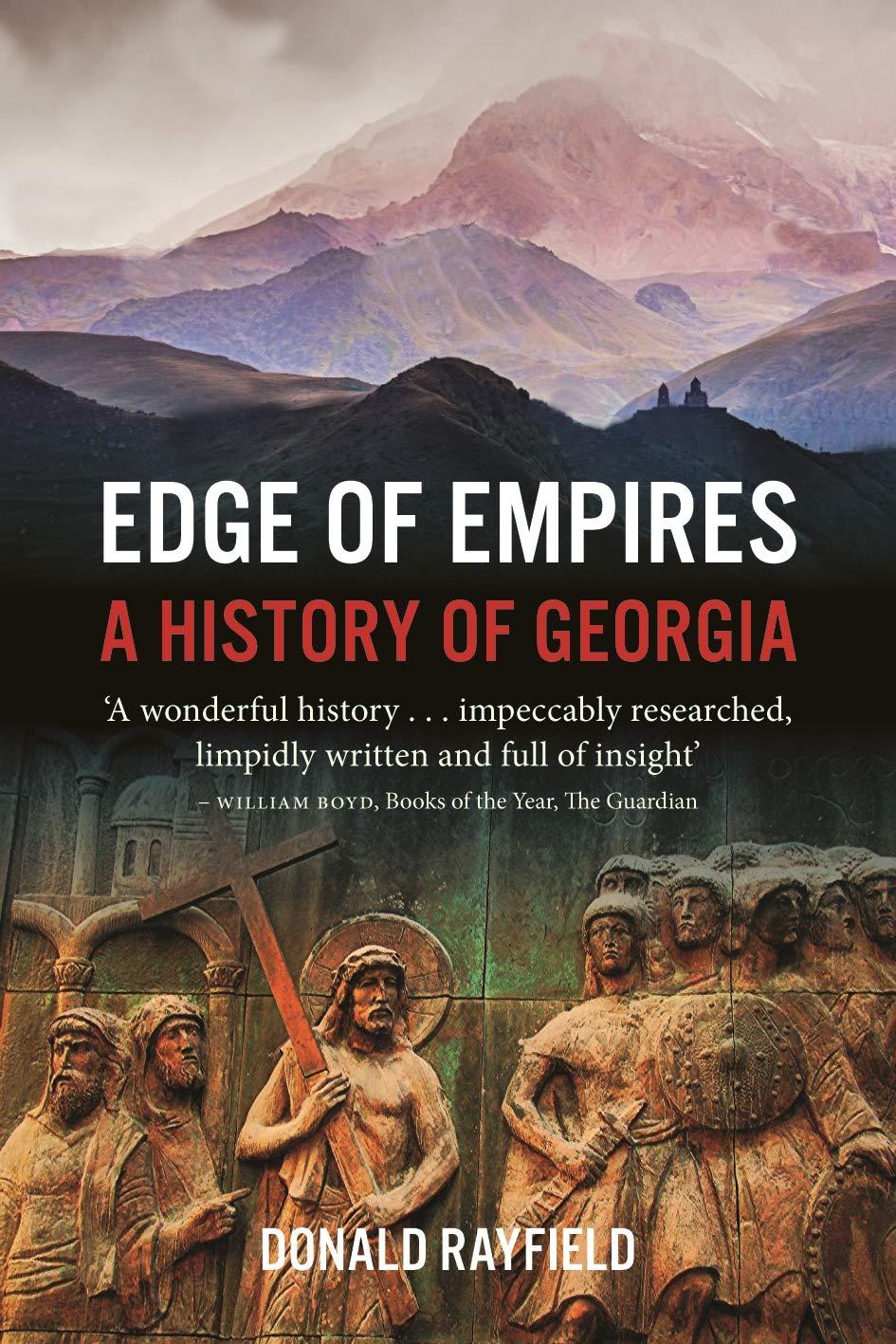 Download e-book Edge of Empires: A History of Georgia