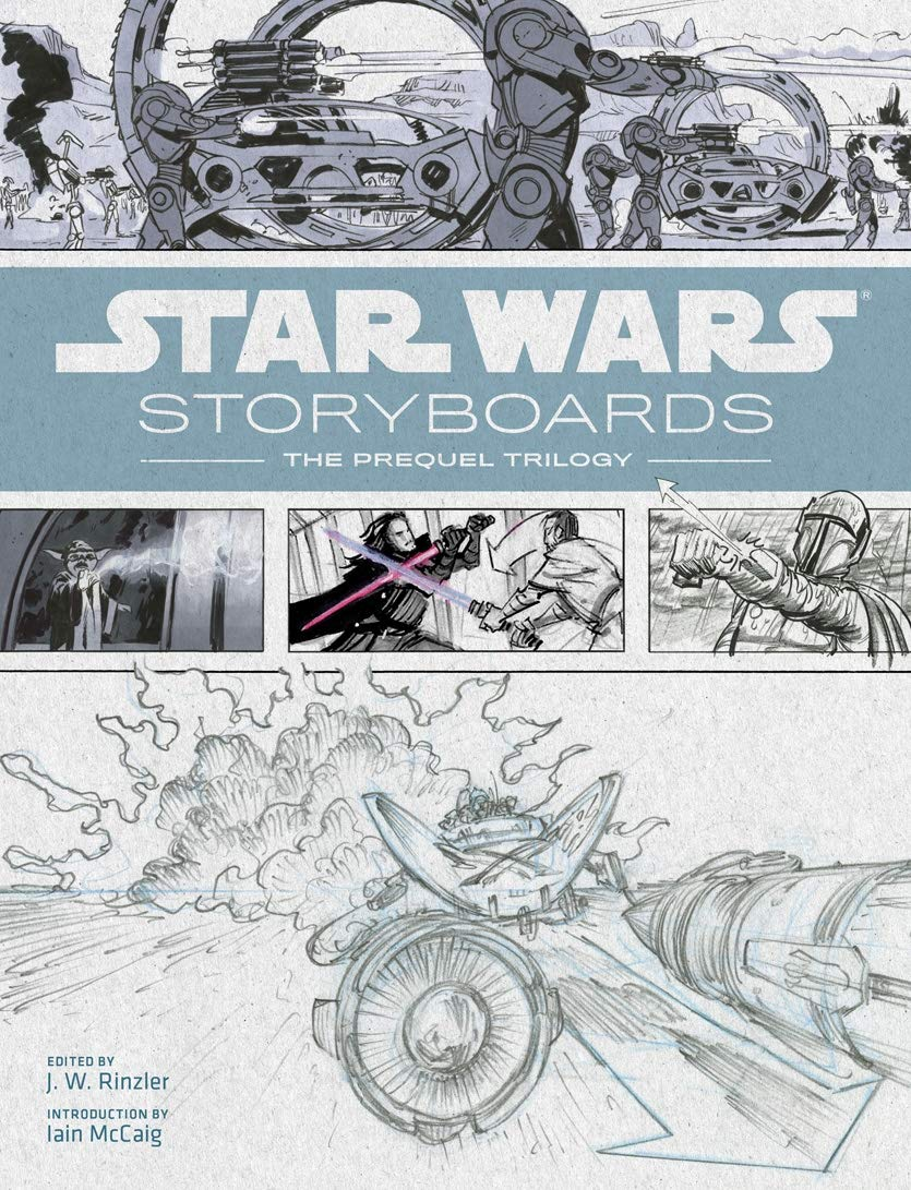 Star Wars Storyboards The Prequel Trilogy Rinzler J W Mccaig Iain 9781419707728 Amazon Com Books