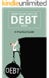 Getting out of debt: A practical guide