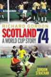 Scotland '74: A World Cup Story