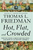 Hot, Flat, and Crowded: Why We Need a Green Revolution - and How It Can Renew America, Release 2.0