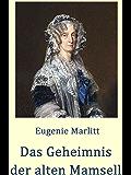 Das Geheimnis der alten Mamsell: Historischer Roman