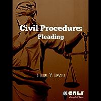 Civil Procedure: Pleading The Plaintiff's Complaint
